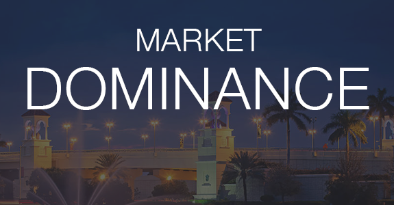 Our Market Dominance in South Florida is Unrivaled