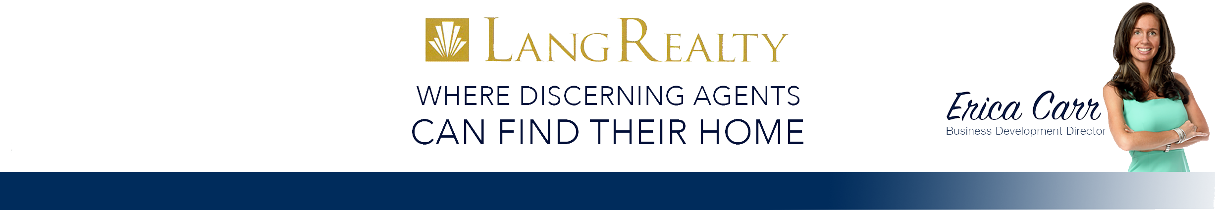 Lang Realty, Where Discerning Agents can find their Home
